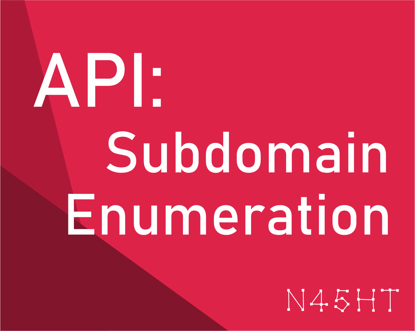 API: Subdomain Enumeration